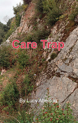 Care Trap by Lucy Abelson